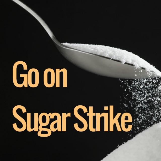 Go On Sugar Strike
