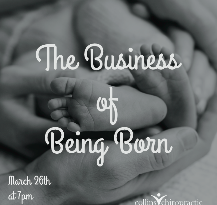 """Watch """"The Business of Being Born"""" with us!"""