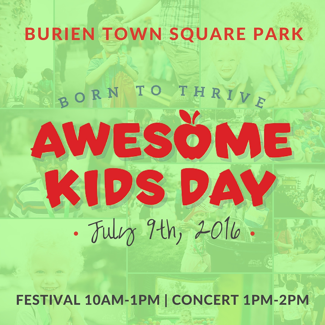 Awesome Kids Day 2016: Born to Thrive | www.burienwellness.com