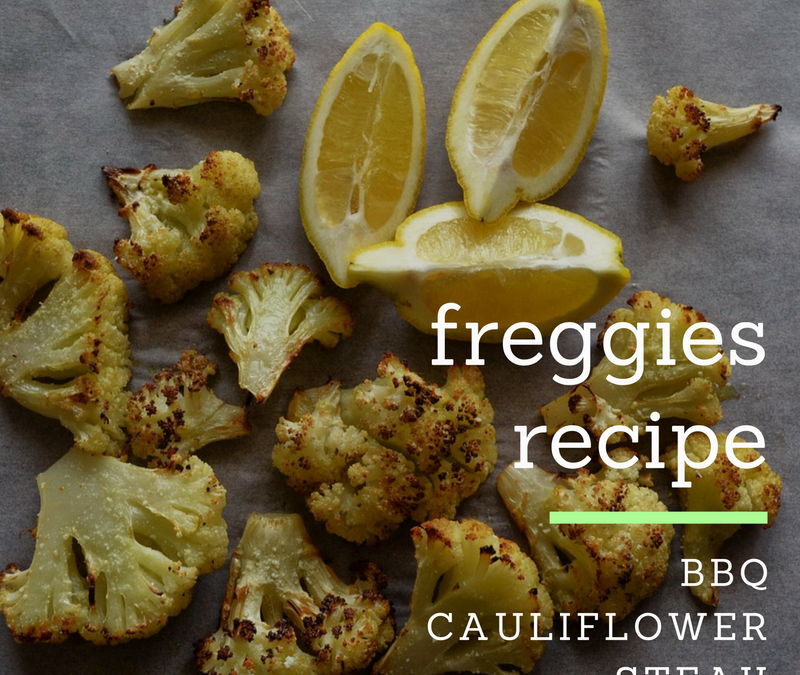 Freggies BBQ Cauliflower Steak Recipe